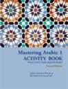 Mastering Arabic 1 Activity Book: Practice for Beginners, Second Edition
