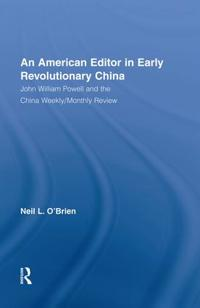 American Editor in Early Revolutionary China
