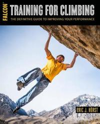 Training for climbing - the definitive guide to improving your performance