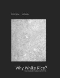 Why White Rice?
