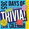 365 Days of Amazing Trivia! 2016 Calendar