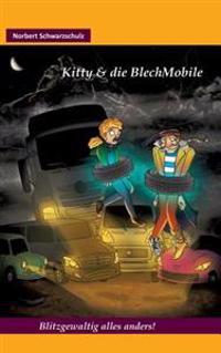 Kitty & Die Blechmobile