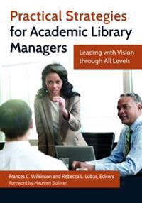 Practical Strategies for Academic Library Managers