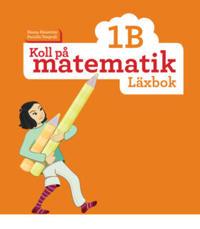 Koll på matematik 1B Läxbok