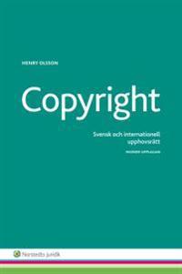 Copyright : svensk och internationell upphovsrätt