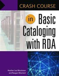 Crash Course in Basic Cataloging With RDA