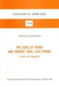 The Songs of Songs and Ancient Tamil Love Poems