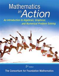 Math in Action: An Introduction to Algebraic, Graphical, and Numerical Problem Solving, Plus Mylab Math -- Access Card Package