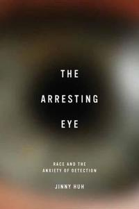 The Arresting Eye