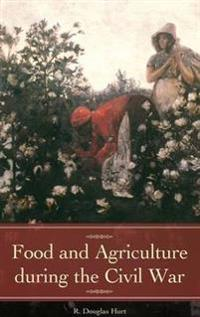 Food and Agriculture During the Civil War
