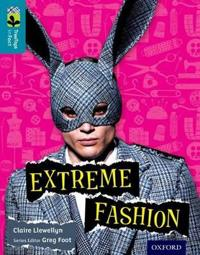 Oxford Reading Tree TreeTops inFact: Level 9: Extreme Fashion