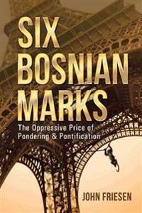 Six Bosnian Marks