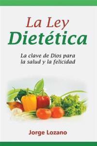 La Ley Dietetica