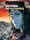 Kriss af Valnor-Rød som Raheborg