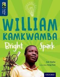 Oxford Reading Tree TreeTops inFact: Level 14: William Kamkwamba: Bright Spark