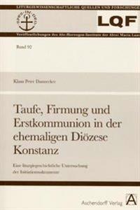 Taufe, Firmung und Erstkommunion in der ehemaligen Diözese Konstanz