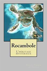 Rocambole: L'Heritage Mysterieux