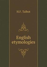 English Etymologies