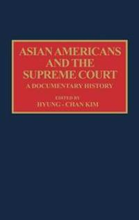 Asian Americans and the Supreme Court