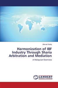 Harmonization of Ibf Industry Through Sharia Arbitration and Mediation