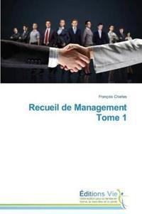 Recueil de Management Tome 1