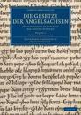 Die Gesetze der Angelsachsen 3 Volume Set Die Gesetze der Angelsachsen
