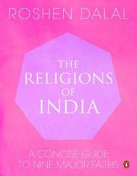 Religions of india - a concise guide to nine major faiths