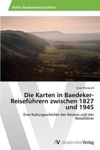 Die Karten in Baedeker-Reisefuhrern Zwischen 1827 Und 1945
