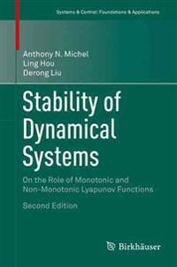Stability of Dynamical Systems: On the Role of Monotonic and Non-Monotonic Lyapunov Functions