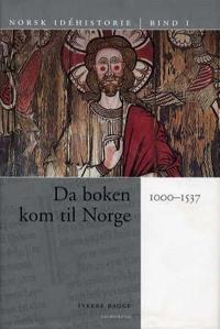 Norsk idéhistorie. Bd. 1