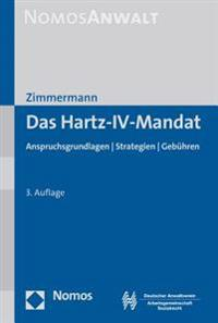 Das Hartz-IV-Mandat: Anspruchsgrundlagen - Strategien - Gebuhren