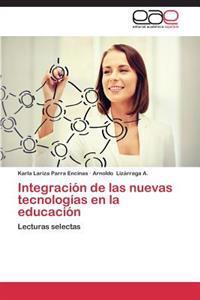 Integracion de Las Nuevas Tecnologias En La Educacion