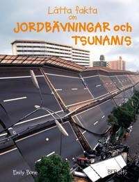 Lätta fakta om jordbävningar och tsunamis