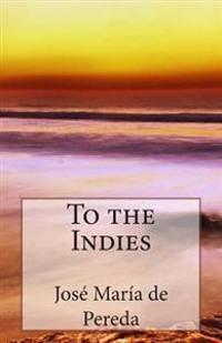 To the Indies
