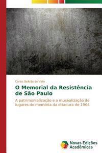 O Memorial Da Resistencia de Sao Paulo