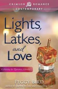 Lights, Latkes, and Love