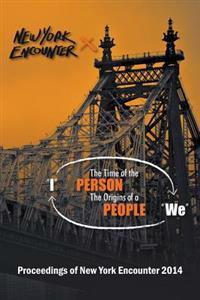 Proceedings of the New York Encounter 2014