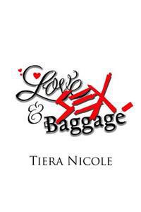 Love Sex & Baggage