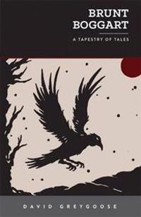 Brunt boggart - a tapestry of tales