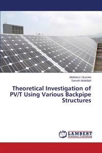 Theoretical Investigation of Pv/T Using Various Backpipe Structures