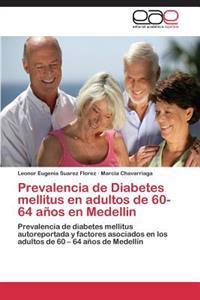 Prevalencia de Diabetes Mellitus En Adultos de 60-64 Anos En Medellin