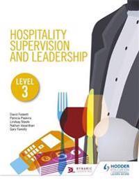 Hospitality Supervision & Leadership, Level 3