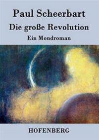 Die Grosse Revolution