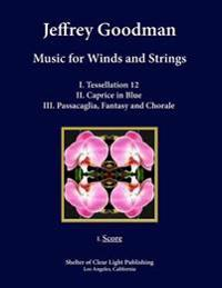 Music for Winds and Strings: I. Score