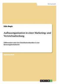 Aufbauorganisation in Einer Marketing- Und Vertriebsabteilung