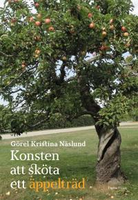 Konsten att sköta ett äppelträd
