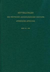 Mitteilungen Des Deutschen Archaologischen Instituts. Athenische Abteilung / Mitteilungen Des Deutschen Archaologischen Instituts - Athenische Abteilung