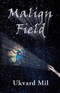 Malign Field