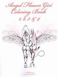 Angel Flower Girl Coloring Book 1, 2, 3 & 4: Angels, Demons, Fairies, Cat Girls and Other Fantasy Women's Bodies