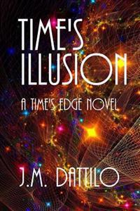 Time's Illusion: Time's Edge #3